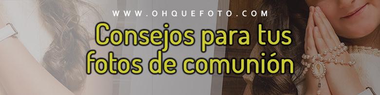 consejos comunion - Consejos para tus fotografías de comunión